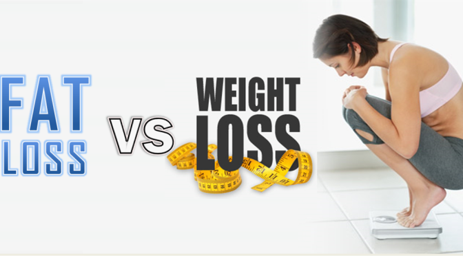 Weight loss or fat loss – which is better?